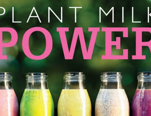 Plant Milk Power: Power up your morning